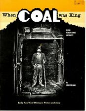 When Coal Was King - Mining Pennsylvania'S Anthracite - By Louis Poliniak 1971