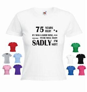 '75yearsold' Funny Ladies Women's Birthday T-shirt