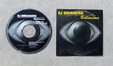 "CD AUDIO MUSIQUE / DJ QUICKSILVER ""BELLISSIMA"" CD SINGLE 2T 1997 CARDSLEEVE"