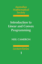 Introduction to Linear and Convex Programming (Australian Mathematical Society L