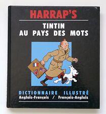 """""""TINTIN AU PAYS DES MOTS """"DICTIONNAIRE ILLUSTRÉ ANGLAIS-FRANÇAIS  HARRAP'S"""