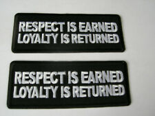 """Respect is earned loyalty is patch FUN GIFT fathers day 1X4"""" iron on UGET2 012"""
