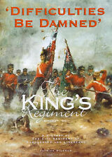 DIifficulties Be Damned The King's Regiment Manchester & Liverpool Regiments