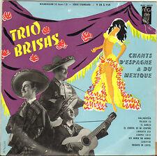 """TRIO BRISAS """"CHANTS D'ESPAGNE ET DU MEXIQUE"""" 50'S 25 CM VEGA V35S759"""