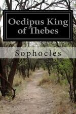 Oedipus King of Thebes by Sophocles (2015, Paperback)