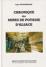 MINEURS MINES LA CHRONIQUE DES MINES DE POTASSE D'ALSACE