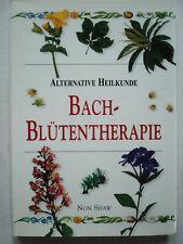 Bach Blütentherapie Alternatve Heilkunde Non Shaw 1999 Gesundheit -Nartur