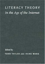 Literacy Theory in the Age of the Internet (New Directions in World Politics)