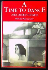 A Time To Dance and Other Stories Bernard Mac Laverty HB/DJ 1st Amer. ed. SIGNED