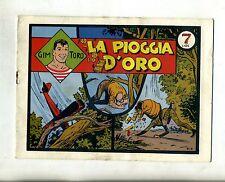 GIM TORO # LA PIOGGIA D'ORO # N.32 Giugno 1975 Serie Gialla# Ed.Grandi Avventure