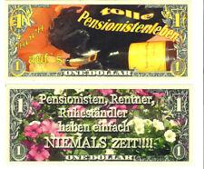 dollar iEin Hoch auf`s Pensionistenleben