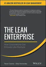 The Lean Enterprise: How Corporations Can Innovate Like Startups . 9781118852170