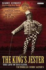 The King's Jester: The Life of Dan Leno, Victorian Comic Genius - New Book Barry