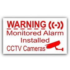 5 x Monitored Alarm System Installed & CCTV Camera-External Sticker-Security