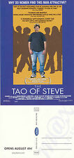 THE TAO OF STEVE THE MOVIE UNUSED ADVERTISING COLOUR POSTCARD