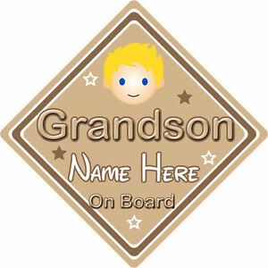 Personalised Child/Baby On Board Car Sign ~ Grandson On Board ~ Blonde