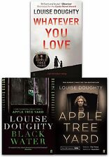 Louise Doughty Collection 3 Books Set Apple Tree Yard, Black Water, Whatever You