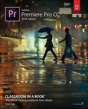 Adobe Premiere Pro CC Classroom in a Book (2018 release), 1eBy Jago