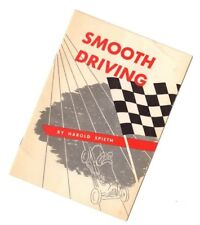 vintage SMOOTH DRIVING manual / brochure by Harold Spieth (Willys-Overland)