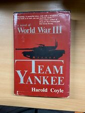 "1987 1ST EDITION HAROLD COYLE ""TEAM YANKEE"" WWIII FICTION USA HARDBACK BOOK (P4)"