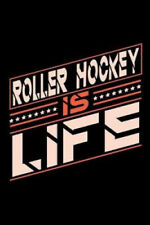 Roller Hockey is Life: Graph Paper 5x5 Notebook for People who love their