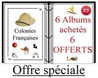 Lot d'albums de timbres à imprimer 6+6 offerts Colonies Françaises