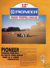 Publicité advertising 1990 Pioneer Sponsor Rallye Paris Tripoli Dakar