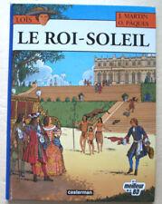 Loïs Le Roi Soleil MARTIN & PÂQUES éd Casterman rééd