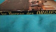 CURIOSA ROMAN-PHOTOS (Le Bureau des Orgies) 1974 - 242 pages !!