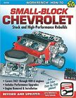 CHEVROLET SMALL BLOCK V8 ENGINE REBUILD MANUAL 350 327 305 302 400 283 BOOK