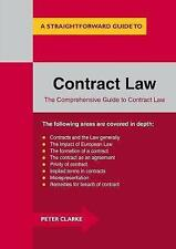 Contract Law: A Straightforward Guide (Straightforward Guide to), Clarke, Peter