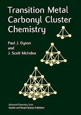 Transition Metal Carbonyl Cluster Chemistry (Advanced Chemistry Texts, Volume 2)
