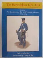 Horse Soldier, 1776-1943 Vol. I Revolution, the War of 1812, the Early Frontier