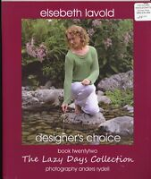 Elsebeth Lavold : Lazy Days Collection Knitting Pattern Book #22