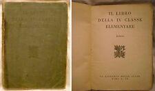 SUSSIDIARIO 4° CLASSE ELEMENTARE - LETTURE - ANNO 1930