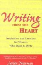 Writing from the Heart: Inspirations and Exercises for Women Who Want to Write