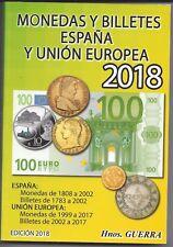 Catalogo de España moneda ( desde 1808 ) billete ( desde 1783 ) Edicion 2018