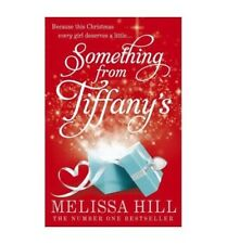 (SOMETHING FROM TIFFANY'S) BY HILL, MELISSA[ AUTHOR ]Paperback 10-2011, New Book