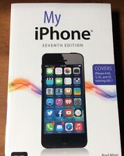 Book My iPhone Covers iPhone 4/4S, 5/5C and 5S running iOS 7) 7th Edition)
