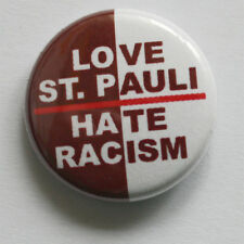 Love St. Pauli-Hate Racism Button Sankt Pauli punk badge pin antifa