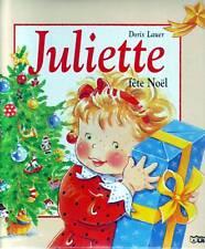 GRAND ALBUM  JULIETTE fête NOEL * Ed Lito * Doris LAUER * Noël * french book