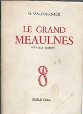 Le Grand Meaulnes - Alain-Fournier - Emile Paul 1961 [Etat correct]