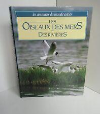 Les oiseaux des mers et des rivieres.France Loisirs BB7