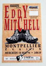 EDDY MITCHELL billet ticket concert FRANCE Montpellier 18/05/1994