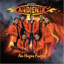 GRUPO ARDIENTE - NO HAGAS FUEGO (2006 BRAND NEW CD)