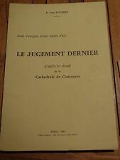 Le Jugement Dernier d'après le vitrail de la Cathédrale de Coutances Dr Fournée