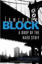 A Drop of the Hard Stuff by Lawrence Block (Paperback, 2012)