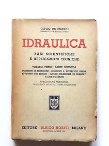 Giulio De Marchi Idraulica Vol primo parte seconda Hoepli 1944 copia anastatica