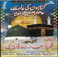 GUNAHON KI ADAT(AL HAAJ MOHD OWAIS RAZA QADRI)VOL. 10 NEW NAAT CD - FREE UK POST