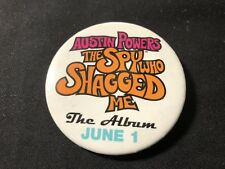 AUSTIN POWERS—1999 PROMOTIONAL BUTTON—SPY WHO SHAGGED ME OST